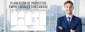 Planeación de Proyectos Empresariales con Canvas